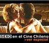Sexo en el cine chileno, videos con escenas eroticas