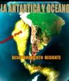 Descubrimiento reciente: ORO EN LA ANTARTICA Y OCEANO CHILENO